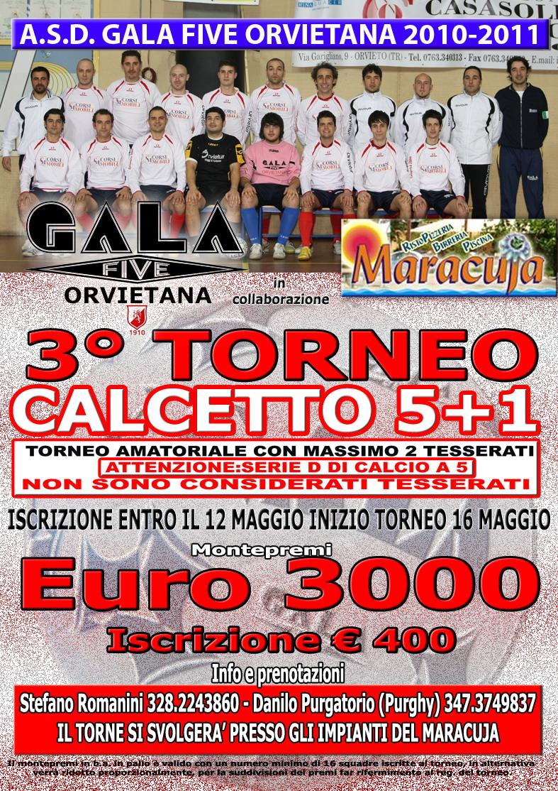 """ULTIMI GIORNI PER LE ISCRIZIONI!! III Torneo """"Maracuja – Trofeo Gala Five"""
