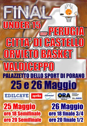Final Four Under 15 Basket Regionale Maschile – Porano, 25-26 Maggio 2011