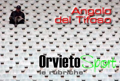 """Nuove rubriche su OrvietoSport: """"Angolo del Tifoso"""" e """"Chi li ha visti?"""""""